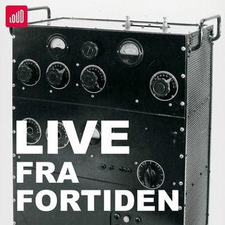 Live Fra Fortiden