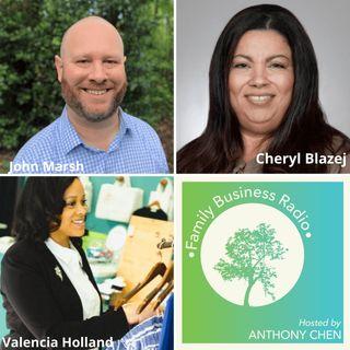 Family Business Radio, Episode 11:  John Marsh, Bristol Group, Cheryl Blazej, Blazej & Associates, and Valencia Holland, The Style Educator