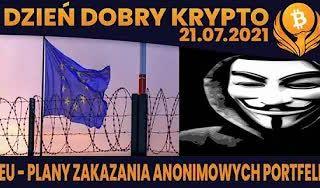 #DDK | 21.07.2021 | EU PLANUJE ZAKAZAĆ ANONIMOWE KRYPTO? FTX - PRZEJMIĘ PAŁECZKĘ PO BINANCE? MASTERCARD I CIRCLE...