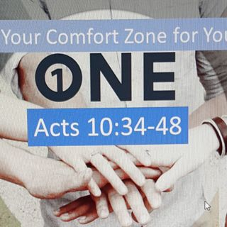 Leaving Your Comfort Zone : Acts 10 : 34-48