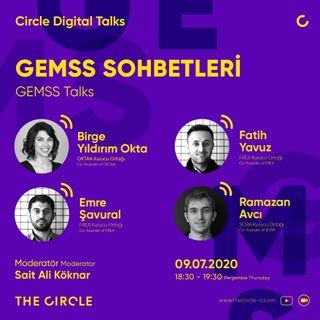 GEMSS Sohbetleri #03 / Birge Yıldırım Okta, Emre Şavural, Fatih Yavuz, Ramazan Avcı