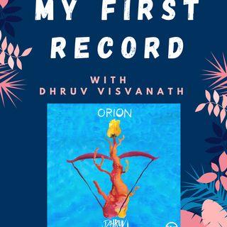 My First Record: Dhruv Visvanath
