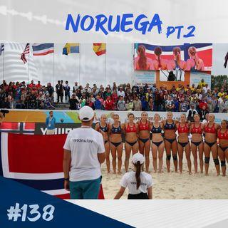 Episodio 138 - Noruega Pt.2