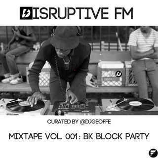 Dfm Mixtape Vol. 001: BK Block Party Summer 2018