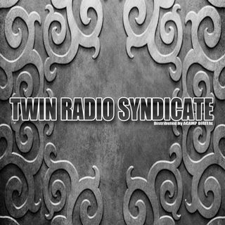 Twin Radio Syndicate: Episode 1