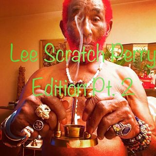 Lee Scratch Perry Edition Pt. 2
