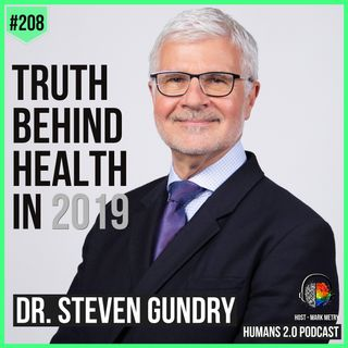 208: Dr. Steven Gundry | Reverse Chronic Disease With Nutrition & Health