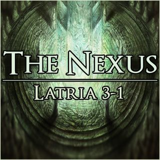 The Nexus 005 - Latria 3-1