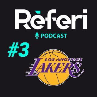 Episodio #3: Los Ángeles Lakers, El equipo a vencer en la NBA - Réferi el Podcast