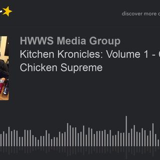 Kitchen Kronicles: Volume 1 - Chapter 1 - Chicken Supreme