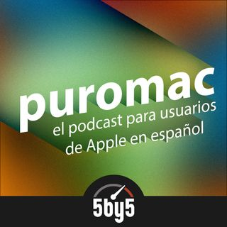 513: Nueva Mac Mini, iPad Pro y MacBook Air!!!