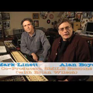 128 - Mark Linett & Alan Boyd - Beach Boys Smile Followup Part One