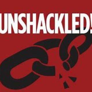 "The George Espenlaub Show Brings you, ""Unshackle."""