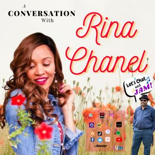 A Conversation With Rina Chanel