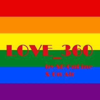 LOVE_360 - Trentunesima Puntata