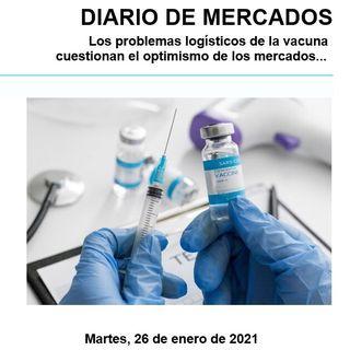 DIARIO DE MERCADOS Martes 26 Enero