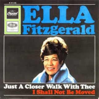 Ella Fitzgerald - Just A Closer Walk With Thee