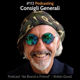 Podcasting: Consigli generali
