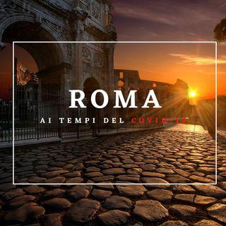 ROMA ai tempi del COVID-19