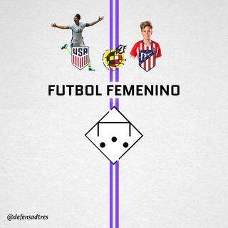 FÚTBOL FEMENINO Y EL 8M - Defensa de Tres 15x01