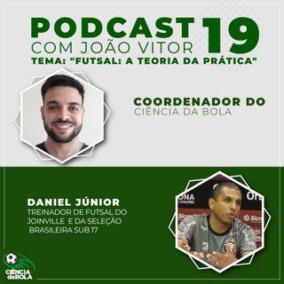 Ep.19: Futsal a teoria da prática
