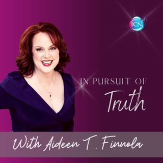 In Pursuit Of Truth ~ Aideen T. Finnola