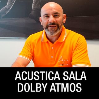 Miglioriamo acustica sala Dolby Atmos