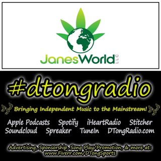 Top Indie Music Artists on #dtongradio - Powered by JanesWorldLLC.com