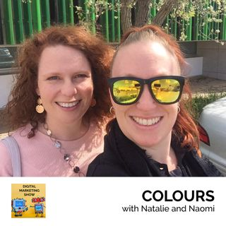 Colours (with Natalie and Naomi) - Episode 007
