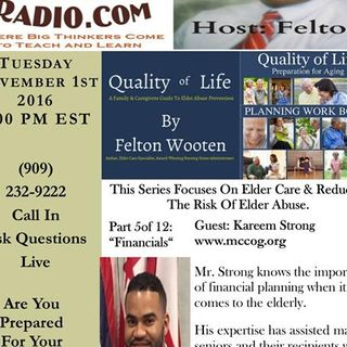 Aging Gracefully Elder Care Series – Host Felton Wooten: Part 5 of 12 Finances