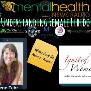 Understanding Female Libido: What Couples Need to Know with Irene Fehr