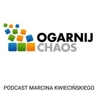 """Podcast """"Ogarnij Chaos"""""""