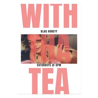 Episode 1 - Introducing Blaq Honeyy With Tha Tea