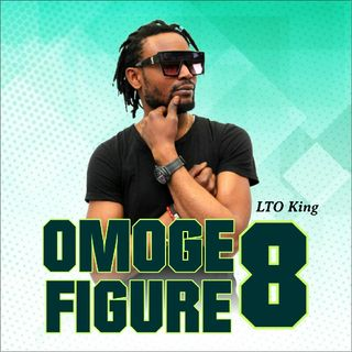 Episode 9 - Omoge Figure 8 By LTO KING