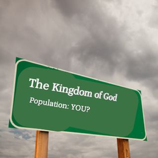The Kingdom of God Defined