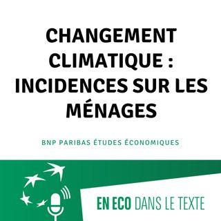 #02 – Changement climatique : incidences sur les ménages