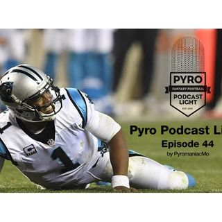 Pyromaniac Light Fantasy Football Podcast – Episode 44 – Week #1 - NFL 2016