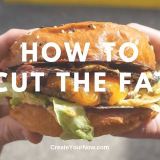 1544 How to Cut the Fat