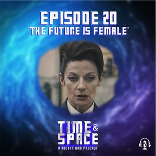 Episode 20 - The Future is Female
