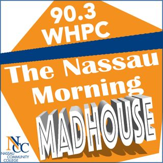 Nassau Morning Madhouse