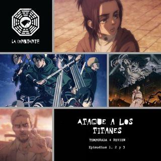 La Constante 6x04.5 - REVIEW Ataque a los Titanes 4x01,02,03 Shingeki no Kyojin