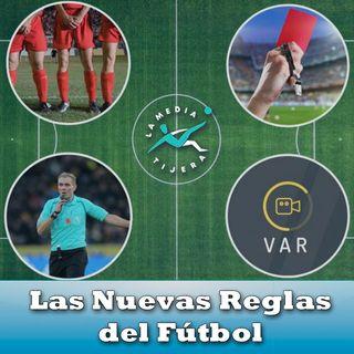 Nuevas Reglas en el Fútbol