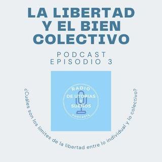 La Libertad y el Bien Colectivo