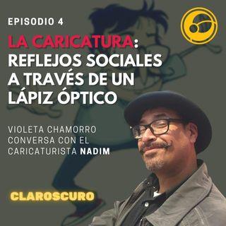 La Caricatura: Reflejos Sociales a través de un Lápiz Óptico | Episodio 4 Violeta Chamoro y Nadim Comics