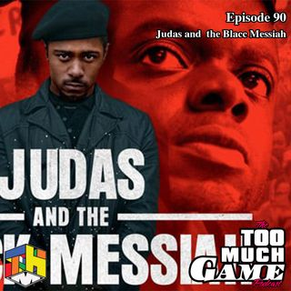 Episode 90 - Judas and the Black Messiah