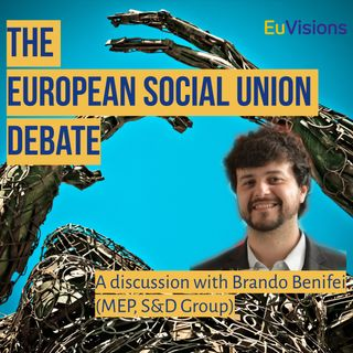 A discussion with Brando Benifei, MEP of the S&D Group in the European Parliament