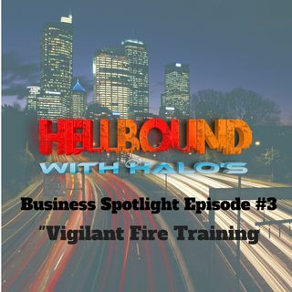 """Vigilant Firefighter Training"" - Business Spotlight"