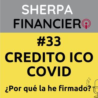 #33 Crédito ICO COVID ¿Por qué lo he firmado?