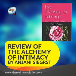 Review of The Alchemy of Intimacy by Anjani Siegrst
