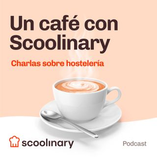 8- Un café con Scoolinary. Tony Botella.